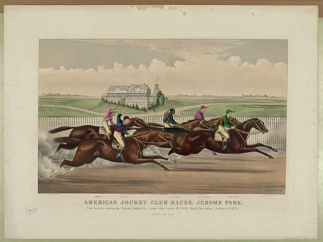 American Jockey Club Races; Jerome Park: Tom Bowling Winning the Jerome Stakes for 3 Year Olds, Value $5,500; Dash Two Miles; October 4th 1873. (Un-official Time 3:40)