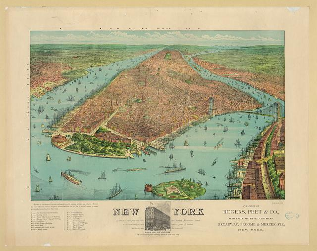 New York: a birdseye view from the harbor, showing Manhattan Island in its surroundings, with various points of interest in the city and the location of Rogers, Peet & Co.'s building, the exact center of the clothing trade in New York City