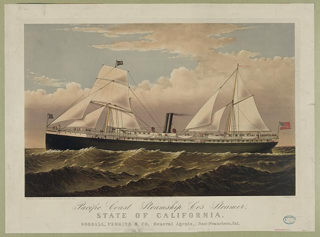 Pacific Coast Steamship Co's Steamer: State of California, Goodall, Perkins & Co. General Agents, San Francisco, Cal
