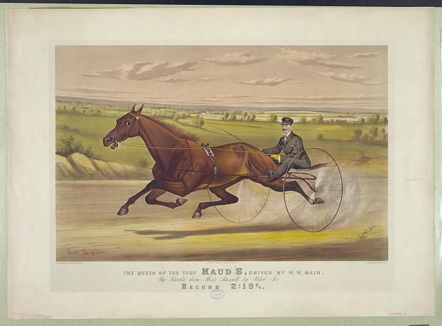The queen of the turf Maud S. driven by W.W. Bair: by Harold, dam Miss Russell, by Pilot Jr.