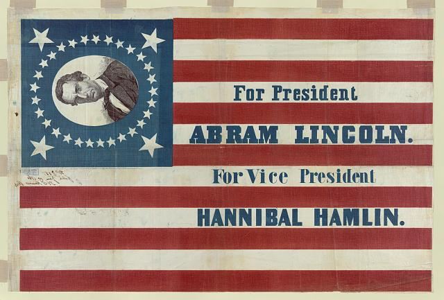 For president, Abram Lincoln. For vice president, Hannibal Hamlin