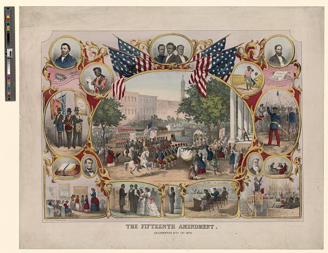 The Fifteenth Amendment. Celebrated May 19th, 1870