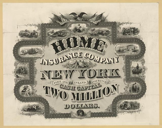 Home Insurance Company, New York ... cash capital two million dollars