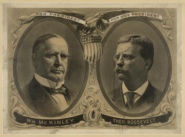 For President Wm. McKinley, for Vice President Theo. Roosevelt