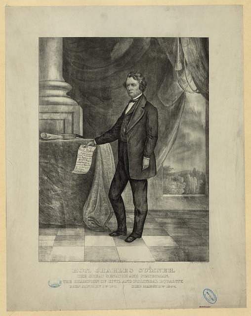 Hon. Charles Sumner - the great senator and statesman, the champion of civil and political equality - born January 6th 1811, died March 11th 1874