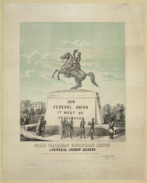 Mill's colossean equestrian statue of general Andrew Jackson...