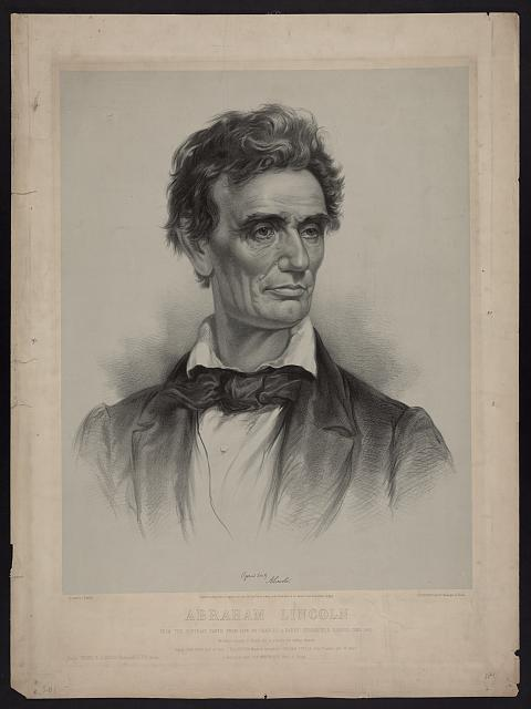 Abraham Lincoln from a portrait taken from life by Charles A. Barry, Springfield, Illinois, June 1860