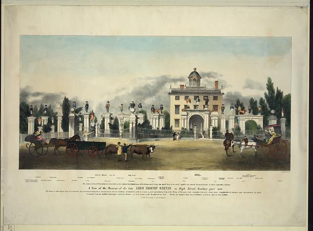 A view of the mansion of the late Lord Timothy Dexter in High Street, Newburyport, 1810