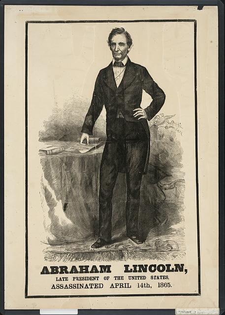 Abraham Lincoln, late president of the United states, assassinated April 14th, 1865