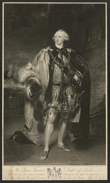 His grace Francis Duke of Leeds. A Knight of the Most Noble Order of the Garter
