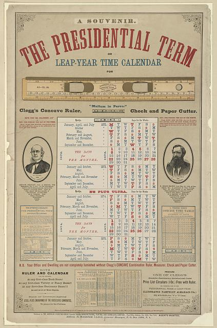 A souvenir. The presidential term or leap-year time calendar for...