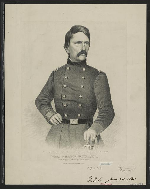 Col. Frank P. Blair: First Regiment Missouri volunteers