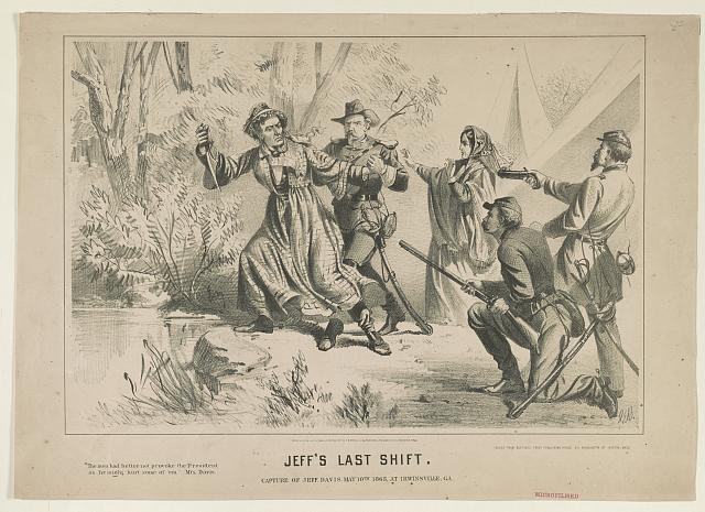 Jeff's last shift. Capture of Jeff. Davis, May 10th, 1865, at Irwinsville, Ga.