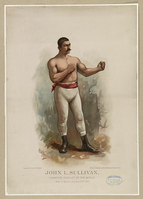 John L. Sullivan, champion pugilist of the world. Born in Boston, October 15th, 1858.