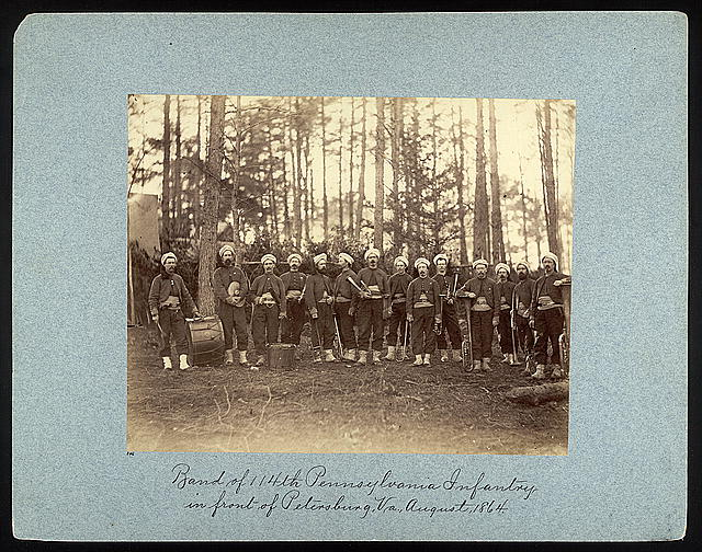 Band of 114th Pennsylvania Infantry in front of Petersburg, Va., August, 1864