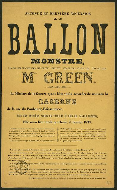 Seconde et dernière ascension du ballon Monstre, construit et dirigé par Mr. Green ... 9 janvier, 1837