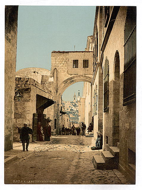 [The Arch of Ecce Homo, Jerusalem, Holy Land]