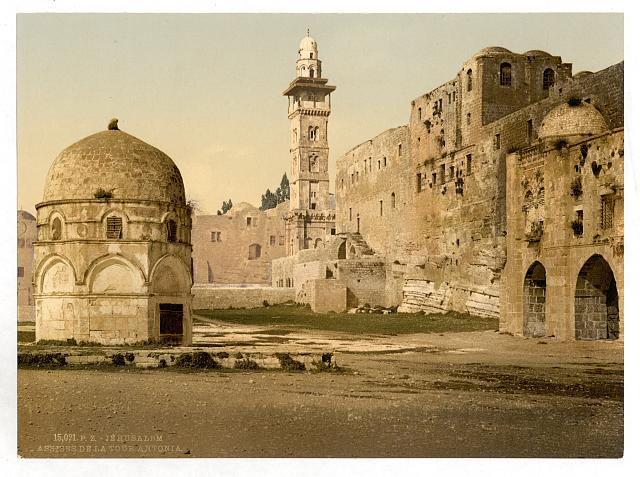 [Assises and the Tower of Antonia, Jerusalem, Holy Land]