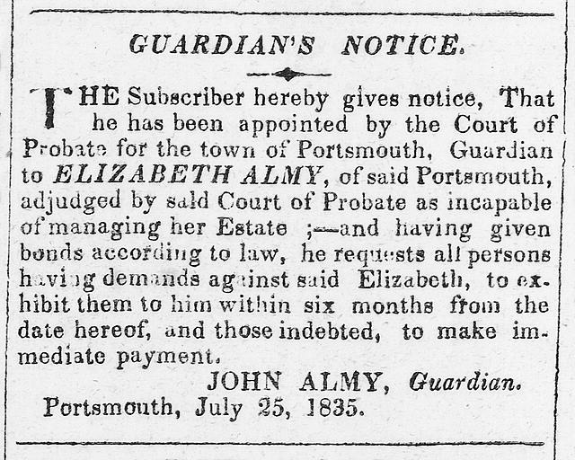"[Guardian's notice for determined to be Elizabeth Almy ""incapable of managing her estate""]"