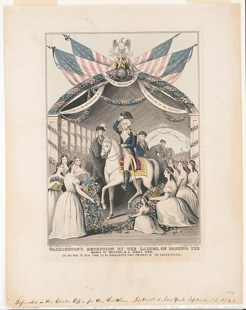 Washington's reception by the ladies, on passing the bridge at Trenton, N.J., April, 1789. On his way to be inaugurated first president of the United States