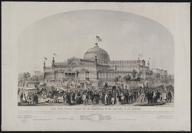 New York Crystal Palace for the exhibition of the industry of all nations