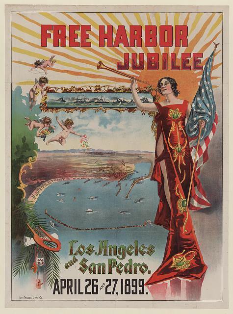 Free harbor jubilee, Los Angeles and San Pedro. April 26 and 27 1899