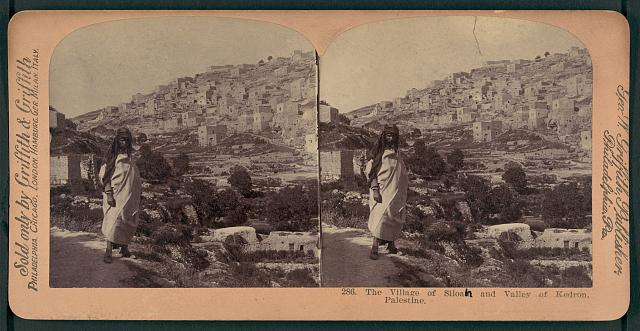 The village of Siloan [i.e., Siloam] and Valley of Kedron, Palestine