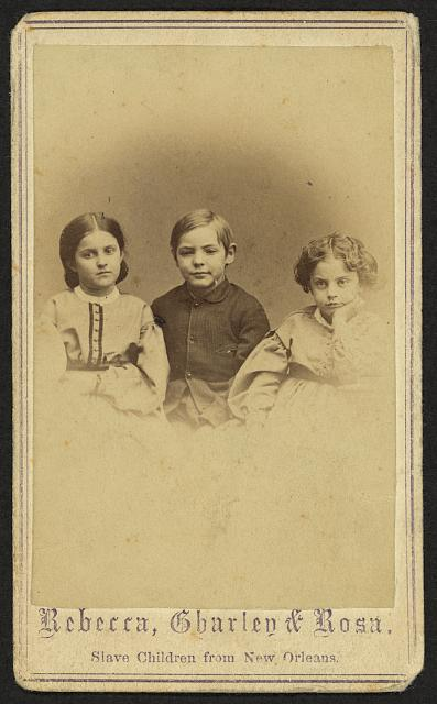 Rebecca, Charley, and Rosa, slave children from New Orleans