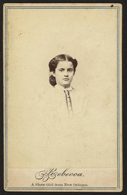 Rebecca. A slave girl from New Orleans