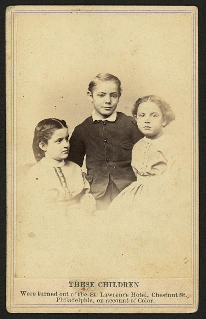 These children were turned out of the St. Lawrence Hotel, Chestnut St., Philadelphia, on account of color
