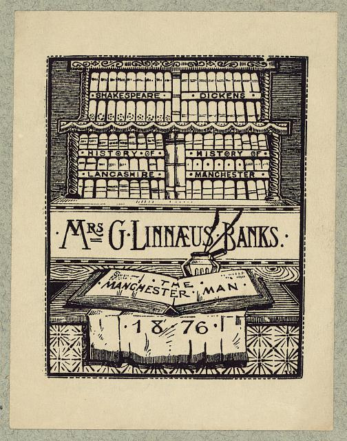 [Bookplate of English author, Mrs. G. Linnaeus Banks]