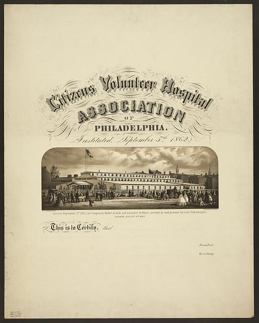 Citizens Volunteer Hospital Association of Philadelphia Instituted September 5th 1862 /