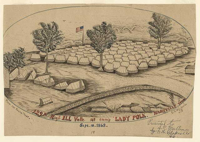 "129th Reg + ILL Volls. [sic] at camp ""Lady Polk,"" Nashville, Tenn"