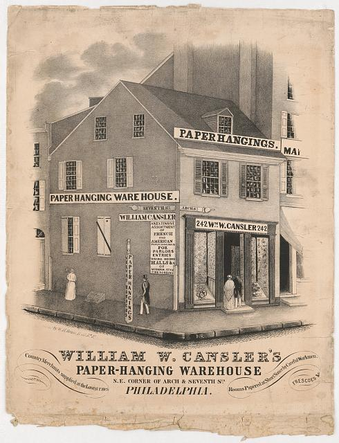 William W. Cansler's paper-hanging warehouse N.E. corner of Arch & Seventh Sts. Philadelphia