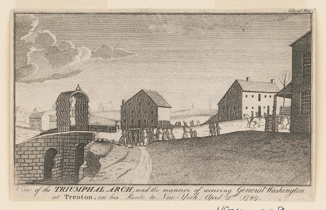 View of the triumphal arch, and the manner of receiving General Washington at Trenton, on his route to New-York, April 21st 1789