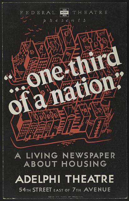 "Federal Theatre presents ""... one-third of a nation"" A living newspaper about housing /"