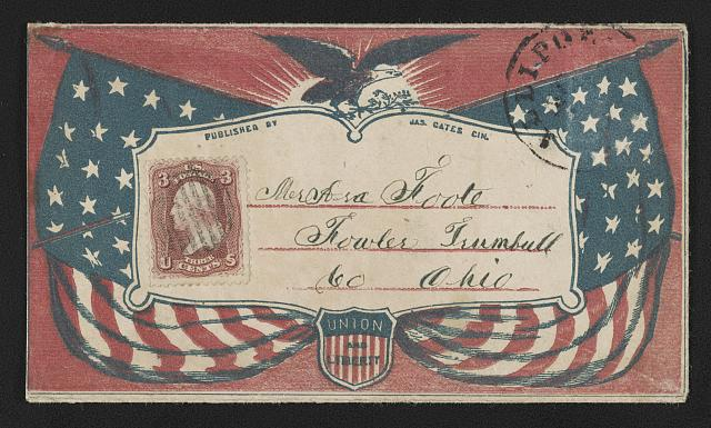 "[Civil War envelope showing American flags, eagle with laurel branches, and shield bearing message ""Union and liberty""]"