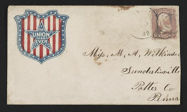 "[Civil War envelope showing shield and star bearing message ""The Union forever""]"