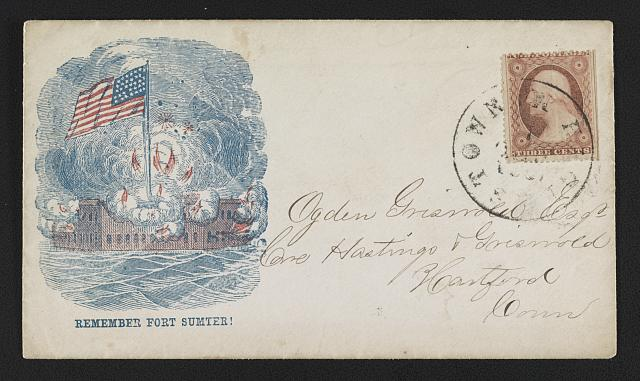 "[Civil War envelope showing American flag flying high over a burning Fort Sumter with message ""Remember Fort Sumter!""]"