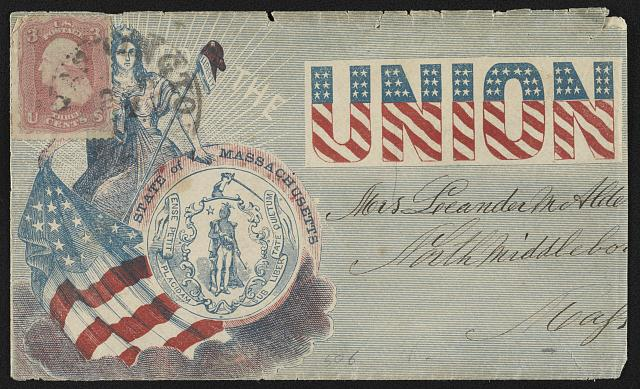 [Civil War envelope showing Columbia with flag, Massachusetts state seal, and Phrygian cap bearing message &quot;Loyal to the Union&quot;]