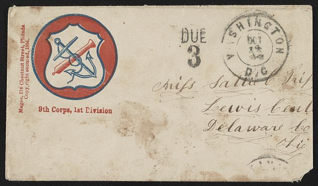 [Civil War envelope showing Army of the Potomac, 9th Corps, 1st Division, badge with crossed anchor and cannon in a shield]