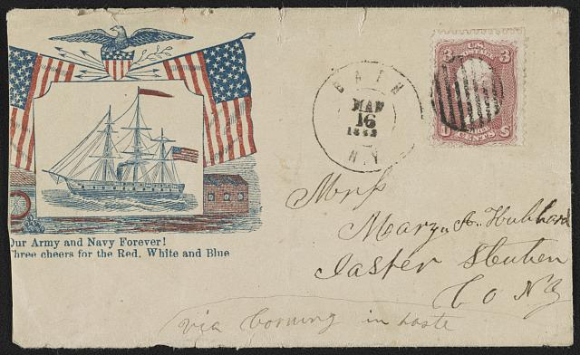 "[Civil War envelope showing American flags and eagle on shield above ship and cannons with message ""Our Army and Navy forever! Three cheers for the red, white, and blue""]"