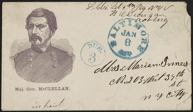 [Civil War envelope showing portrait of Maj. Gen. McClellan]