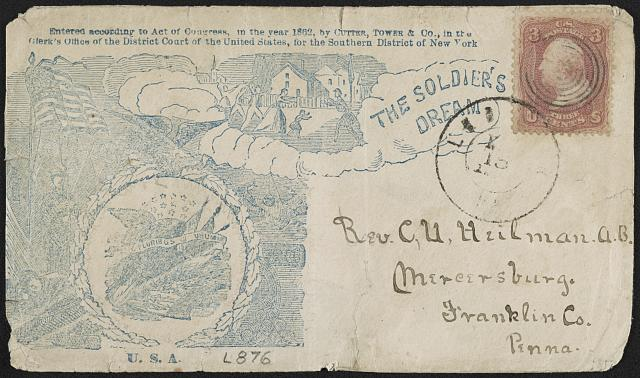 "[Civil War envelope showing eagle emblem in front of camp scene and homecoming scene with message ""The soldier's dream""]"