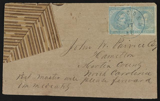 [Envelope addressed to John W. P[aivice?] Esq., Hamilton, Martin County, North Carolina; postmarked Concord, N.C.]