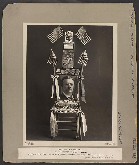 "This ""Chair"" was occupied by President Roosevelt As delegate from New York to the Republican National Convention at Philadelphia June 19-21 1900 /"