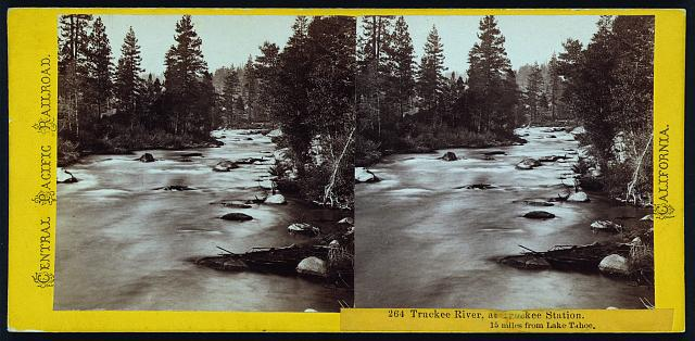 Truckee River, at Truckee Station. 15 miles from Lake Tahoe