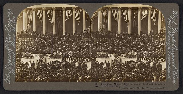 President Roosevelt's inaugural address, Washington, D.C., March 4, 1905