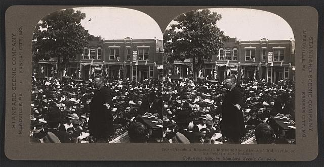 President Roosevelt addressing the citizens of Noblesville, on his western tour, Indiana