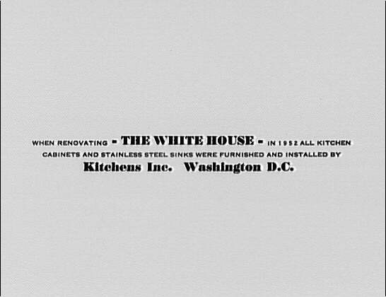 White House exteriors. Ad copy about the White House and kitchen renovation I
